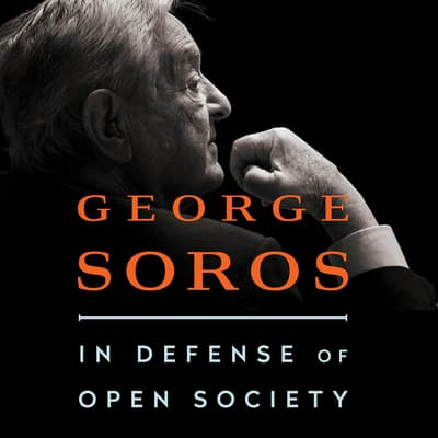 In Defense of Open Society by George Soros audiobook