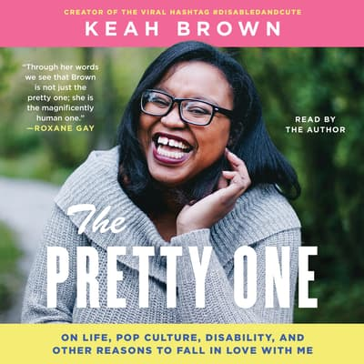 The Pretty One by Keah Brown audiobook