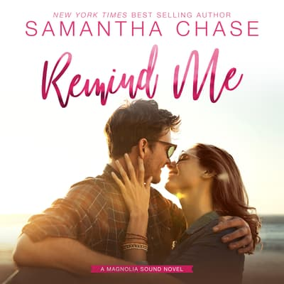 Remind Me by Samantha Chase audiobook