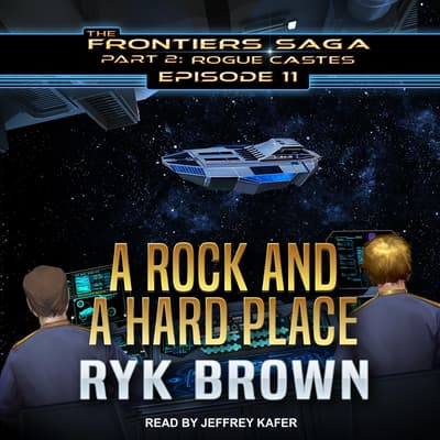 A Rock and a Hard Place by Ryk Brown audiobook
