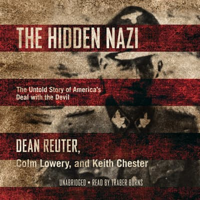 The Hidden Nazi by Dean Reuter audiobook