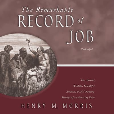The Remarkable Record of Job by Henry M. Morris audiobook