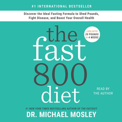 The Fast800 Diet by Michael Mosley audiobook
