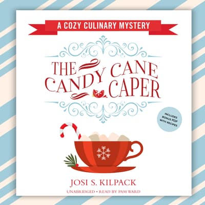 The Candy Cane Caper by Josi S. Kilpack audiobook