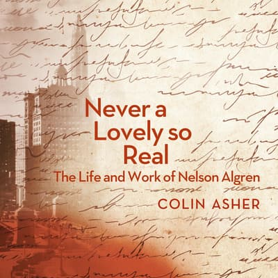Never a Lovely So Real by Colin Asher audiobook