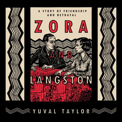 Zora and Langston by Yuval Taylor audiobook