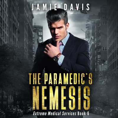 The Paramedic's Nemesis by Jamie Davis audiobook