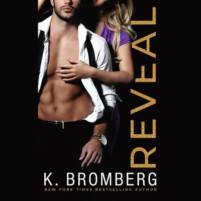 Reveal by K. Bromberg audiobook