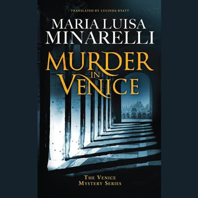 Murder in Venice by Maria Luisa Minarelli audiobook