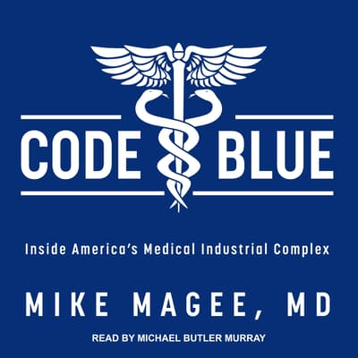 Code Blue by Mike Magee audiobook