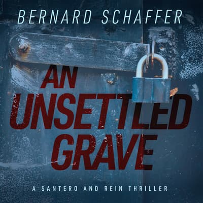 An Unsettled Grave by Bernard Schaffer audiobook