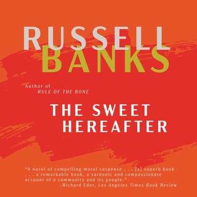 The Sweet Hereafter by Russell Banks audiobook