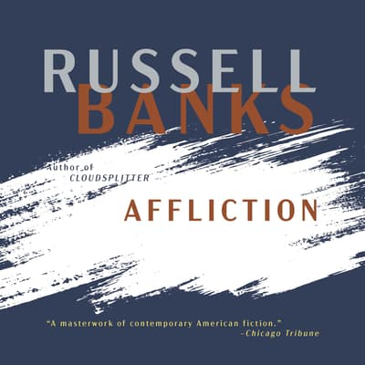 Affliction by Russell Banks audiobook