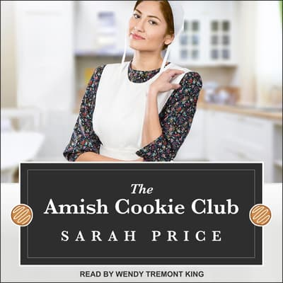 The Amish Cookie Club by Sarah Price audiobook
