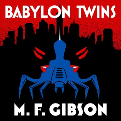 Babylon Twins by M.F. Gibson audiobook