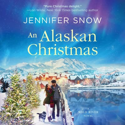 An Alaskan Christmas by Jennifer  Snow audiobook