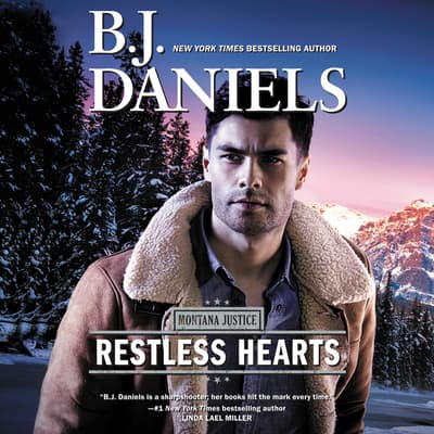 Restless Hearts by B. J. Daniels audiobook