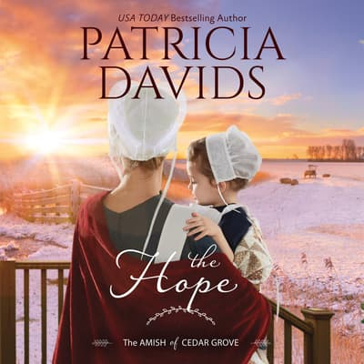 The Hope by Patricia Davids audiobook