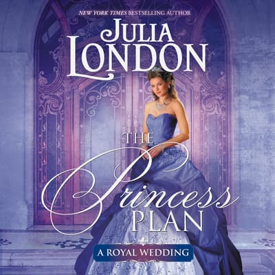 The Princess Plan by Julia London audiobook