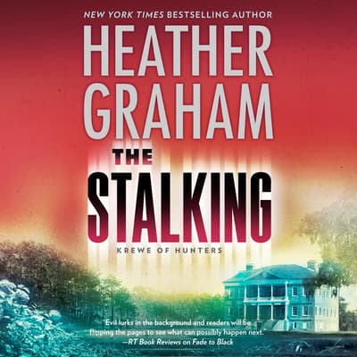 The Stalking by Heather Graham audiobook