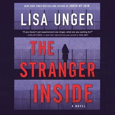 The Stranger Inside by Lisa Unger audiobook