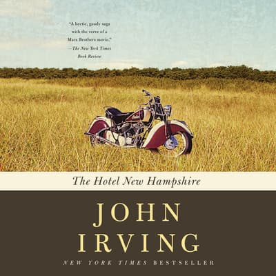 The Hotel New Hampshire by John Irving audiobook