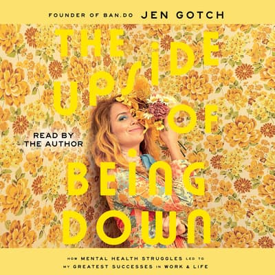The Upside of Being Down by Jen Gotch audiobook
