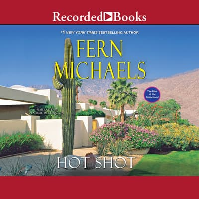Hot Shot by Fern Michaels audiobook