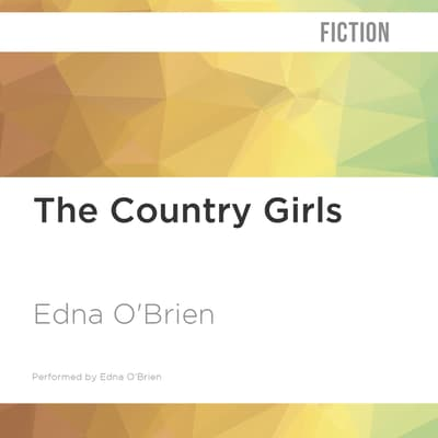 The Country Girls by Edna O'Brien audiobook