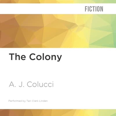 The Colony by A. J. Colucci audiobook
