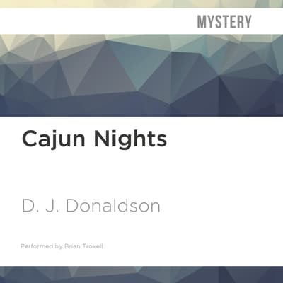 Cajun Nights by D. J. Donaldson audiobook