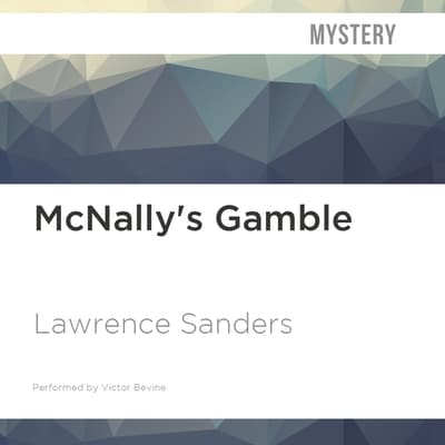 McNally's Gamble by Lawrence Sanders audiobook