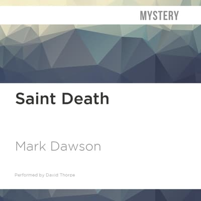 Saint Death by Mark Dawson audiobook