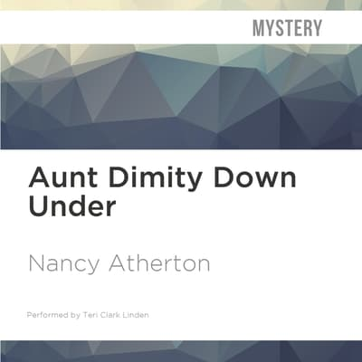 Aunt Dimity Down Under by Nancy Atherton audiobook