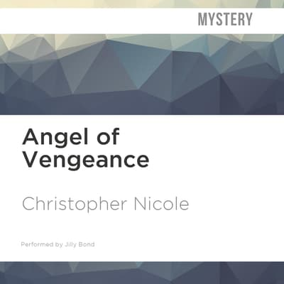 Angel of Vengeance by Christopher Nicole audiobook