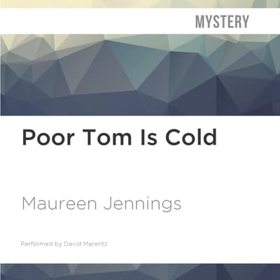 Poor Tom Is Cold by Maureen Jennings audiobook