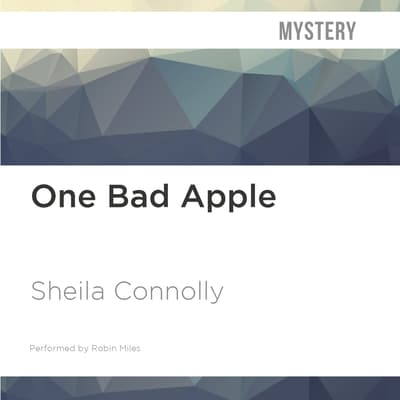 One Bad Apple by Sheila Connolly audiobook