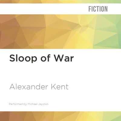 Sloop of War by Alexander Kent audiobook
