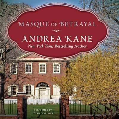 Masque of Betrayal by Andrea Kane audiobook
