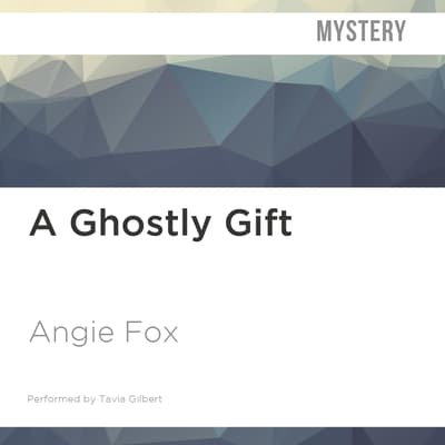 A Ghostly Gift by Angie Fox audiobook