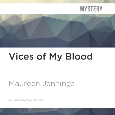 Vices of My Blood by Maureen Jennings audiobook
