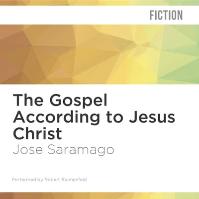 The Gospel According to Jesus Christ by José Saramago audiobook