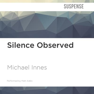 Silence Observed by Michael Innes audiobook