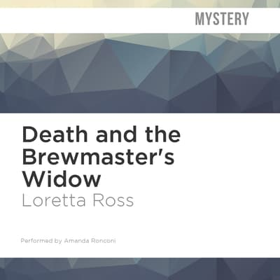 Death and the Brewmaster's Widow by Loretta Ross audiobook