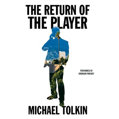 The Return of the Player by Michael Tolkin audiobook
