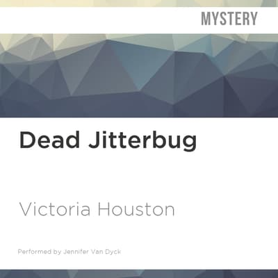 Dead Jitterbug by Victoria Houston audiobook