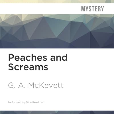 Peaches and Screams by G. A. McKevett audiobook