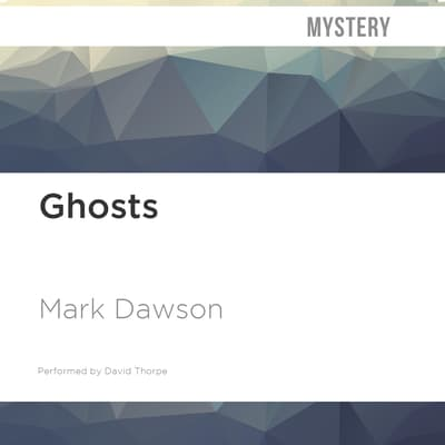 Ghosts by Mark Dawson audiobook