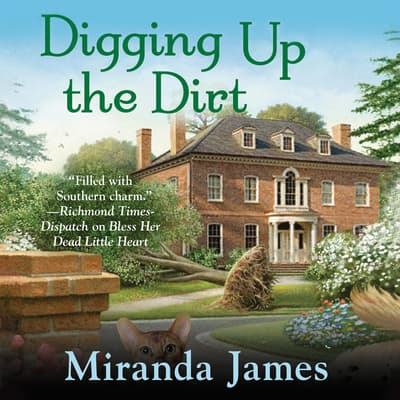 Digging Up the Dirt by Miranda James audiobook