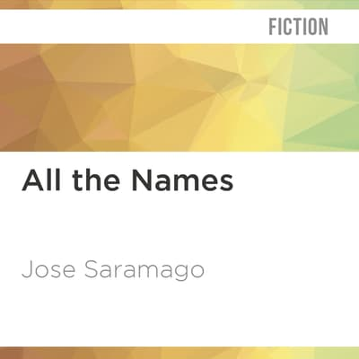 All the Names by José Saramago audiobook